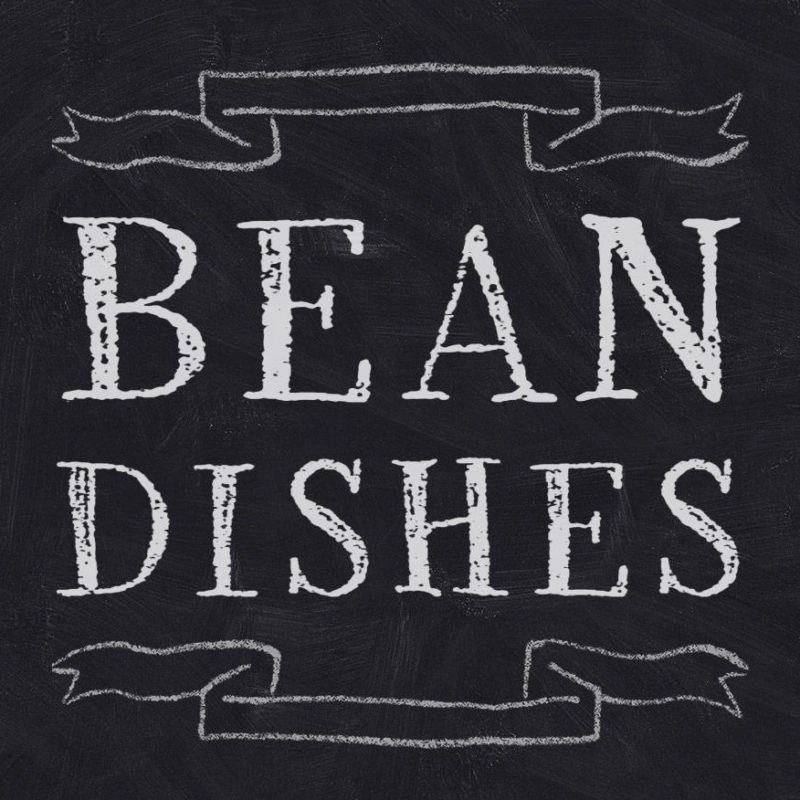 Bean Dishes