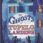 Ghost of Tupelo Landing