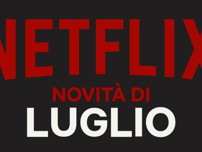 Netflix Luglio
