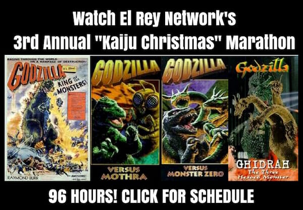 "Have a Very Merry 96 Hour long ""Kaiju Christmas"" Godzilla Marathon"