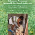 Indigenous Peoples and Sustainable Livelihoods in Guyana