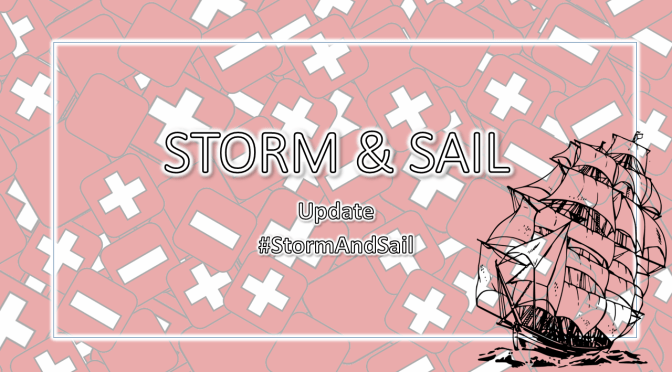 Storm and Sail Update