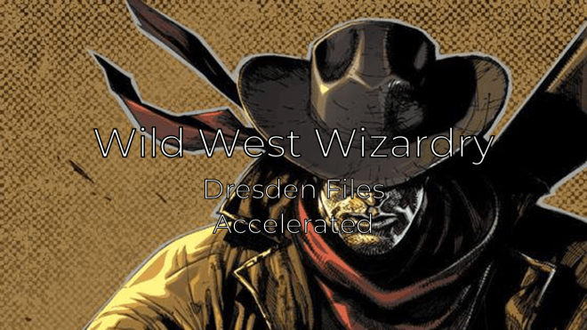 Wild West Wizardry Prep Notes
