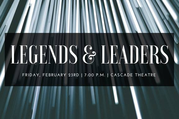 Legends & Leaders Gala at Cascade Theatre