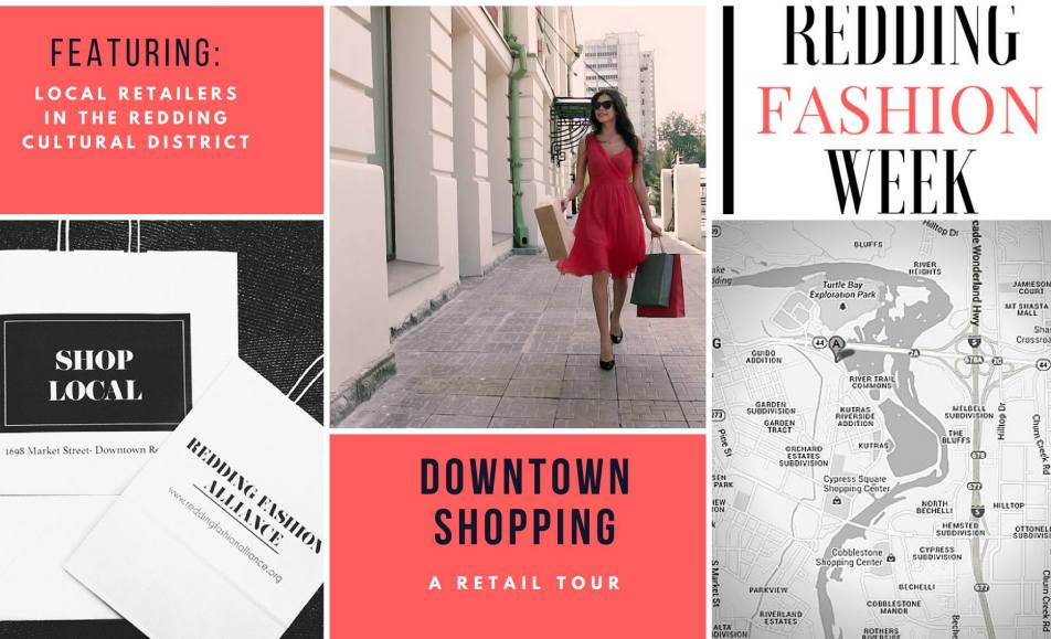 Redding Fashion Week -Downtown Shopping a Retail Tour
