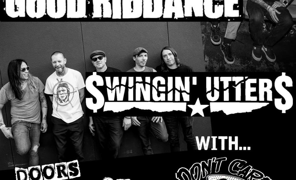 Good Riddance – Swingin' Utters – Don't Care & Dying For It