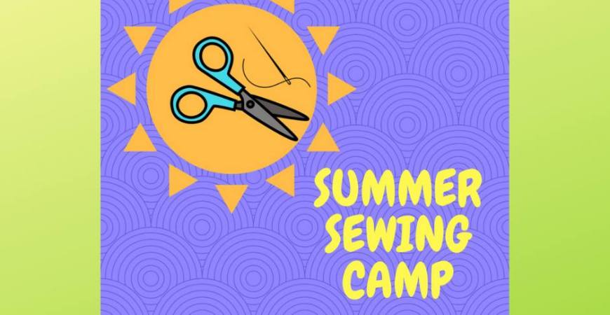 Summer Sewing Camp Session 7