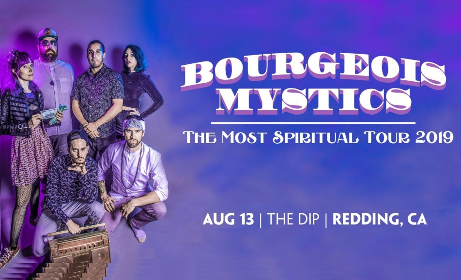 Bourgeois Mystics at The Dip: The Most Spiritual Tour 2019