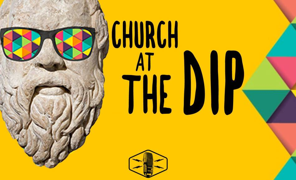 "Church At The Dip: An Introduction and ""The Beginning"""