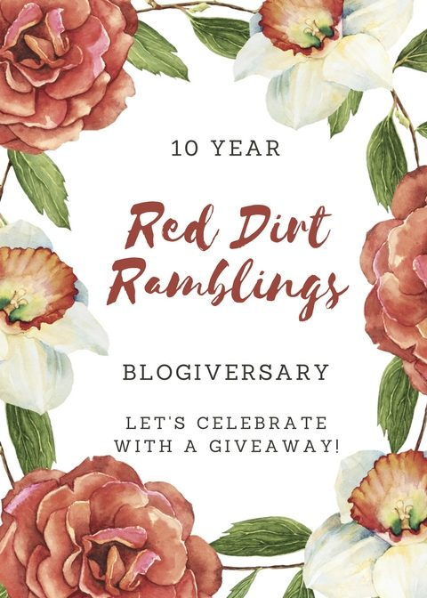 10 year blogiversary Red Dirt Ramblings, by Dee Nash
