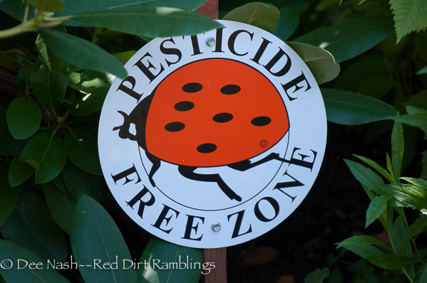Pesticide Free Zone sign--after seeing this, all of the bloggers who garden for habitat and pollinators wanted one.