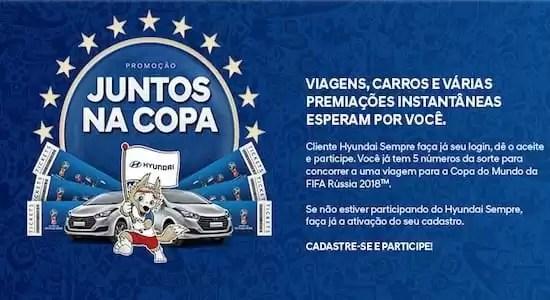 Promoção Hyundai Sempre Juntos na Copa - Rede da Promoção