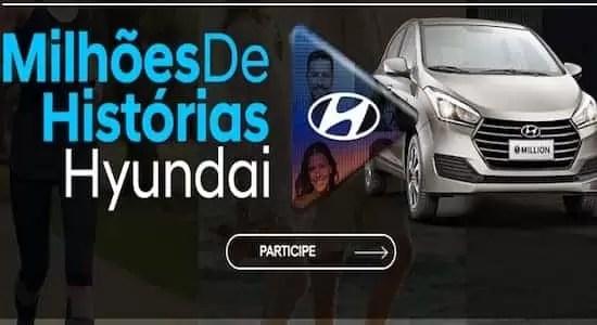 Promoção Hyundai 2018 Milhões de Histórias Hyundai - Rede da Promoção