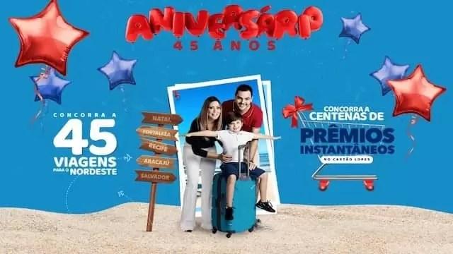 Aniversário Lopes Supermercados 45 Anos 2019