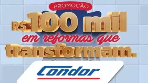 Promoção Condor R$ 100 Mil Em Reformas Que Transformam
