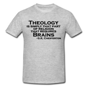 Gk Chesteron on Theology