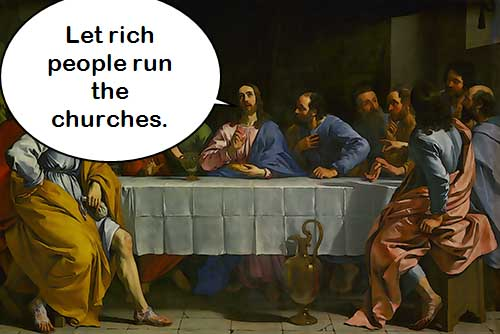 Let Rich People Run the Churches