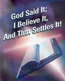 God Said It I believe it