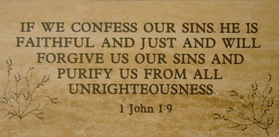 1 John 1:9 if we confess our sins