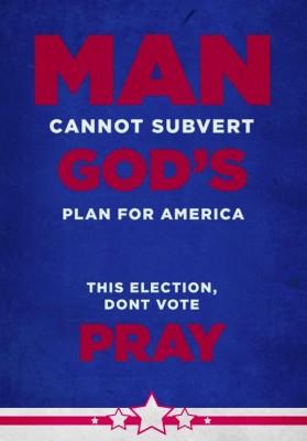 dont vote pray