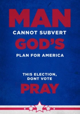 dont vote pray