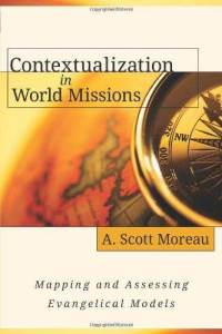 contextualization-in-world-missions-mapping-assessing-evangelical-models-a-moreau-paperback-cover-art