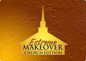 extreme makeover church edition