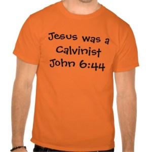 Jesus calvinist John 6 44