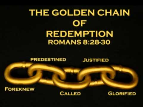 golden chain Romans 8 28-30