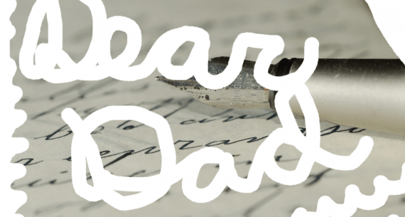 Letters to Dad