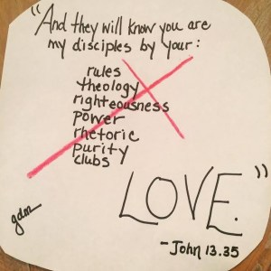 they will know you are christians by your love