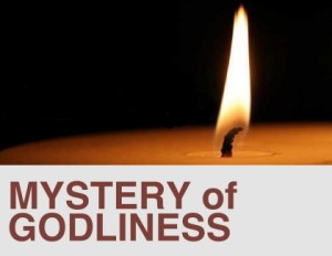 mystery of godliness