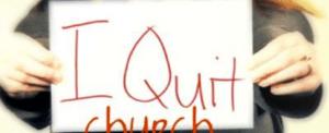 i quit church