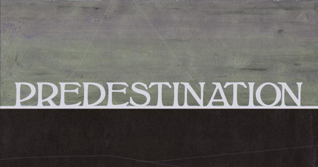 predestination Ephesians 1:5