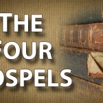 What is the Gospel in the Four Gospels?
