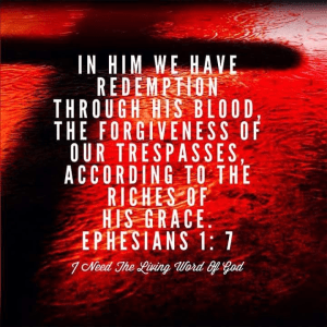 Ephesians 1:7 redemption through his blood
