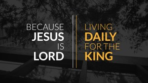 Jesus is King for life