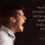 Away with Anger (Ephesians 4:26-27)