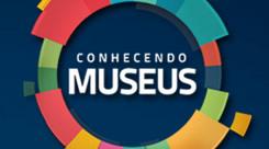 Conhecendo Museus