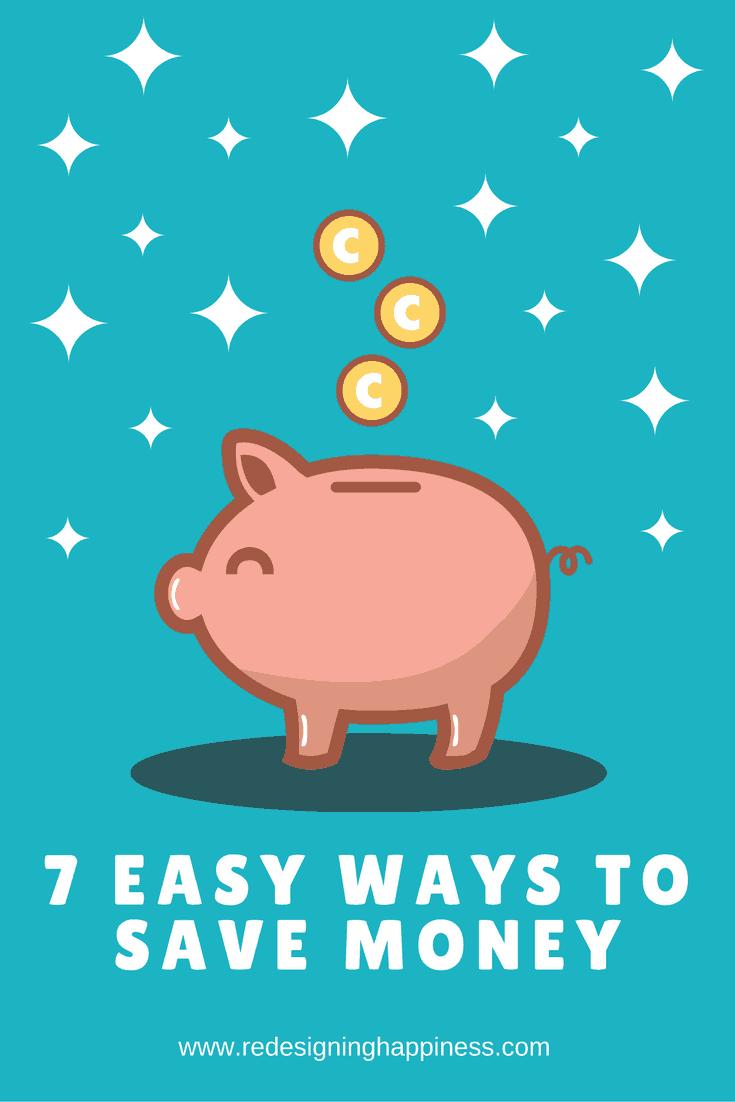7 Easy Ways To Save Money