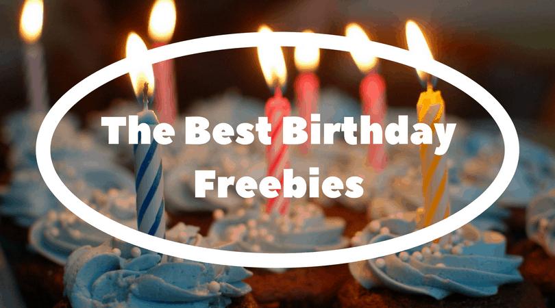 The Best Birthday Freebies