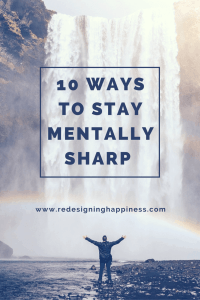 10 WAYS TO STAY MENTALLY SHARP