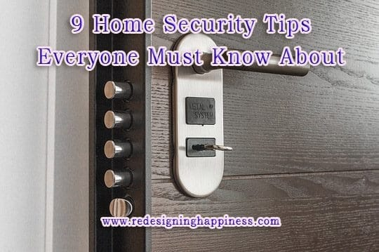 9 home security tips everyone must know about