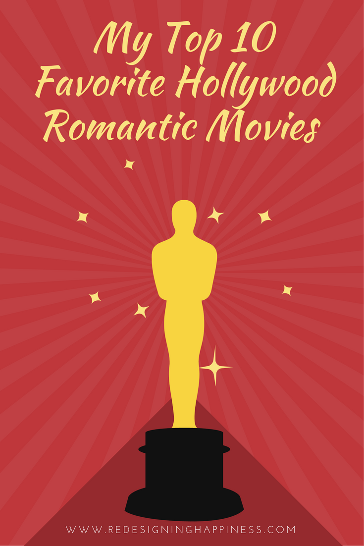 My Top 10 Favorite Hollywood Romantic Movies, hollywood romantic movies, Valentine's Day Movies