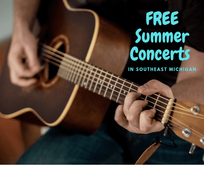 FREE Summer Concerts in Southeast Michigan