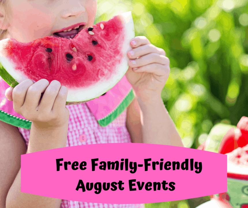 Free Family-Friendly August Events