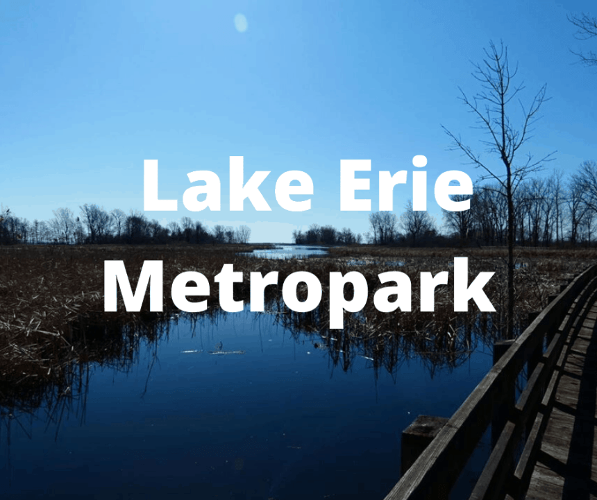 Lake Erie Metropark - Huron-Clinton Metroparks