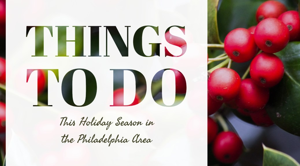Things to Do in the Philadelphia Area