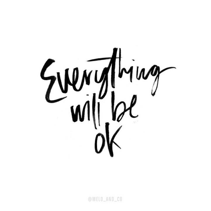 Image result for everything will be ok quote