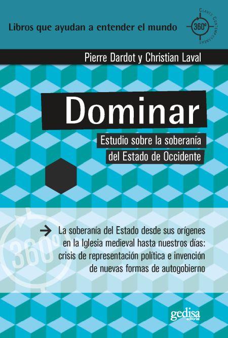 Novedades editoriales en Gedisa: «Democracia» de Jane Mansbridge y «Dominar» de Pierre Dardot y Christian Laval